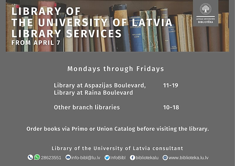Library of the University of Latvia library services from April 7